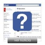 Questions, el nuevo servicio de Facebook.